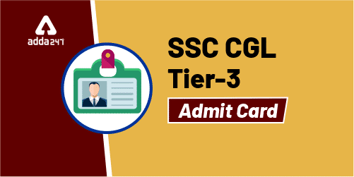 SSC CGL Tier 3 Admit Card 2019: Download Here_40.1