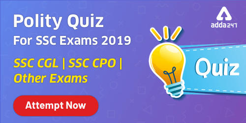 Polity Quiz For SSC CGL Exam 2019-20 : 20th December_40.1