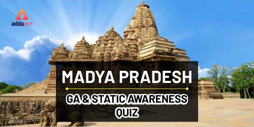 Madhya Pradesh GA And Static Awareness Quiz : 26th December_40.1
