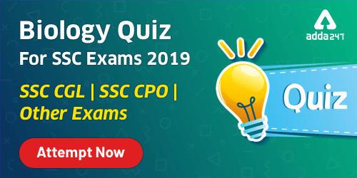 Biology Quiz For SSC CGL Exam 2019-20 : 31st December 2019_40.1