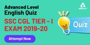 English Advanced level Quiz For SSC CGL Exam: 23rd Jan 2020 For Error detection, Sentence Improvement, Narrations and Sentence Rearrangement questions. ._40.1