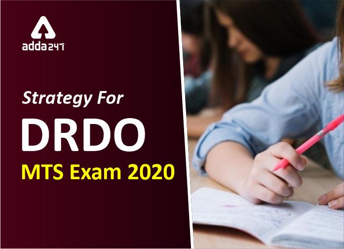 DRDO MTS परीक्षा 2020: टियर 1 परीक्षा के लिए तैयारी की रणनीति और टिप्स_40.1