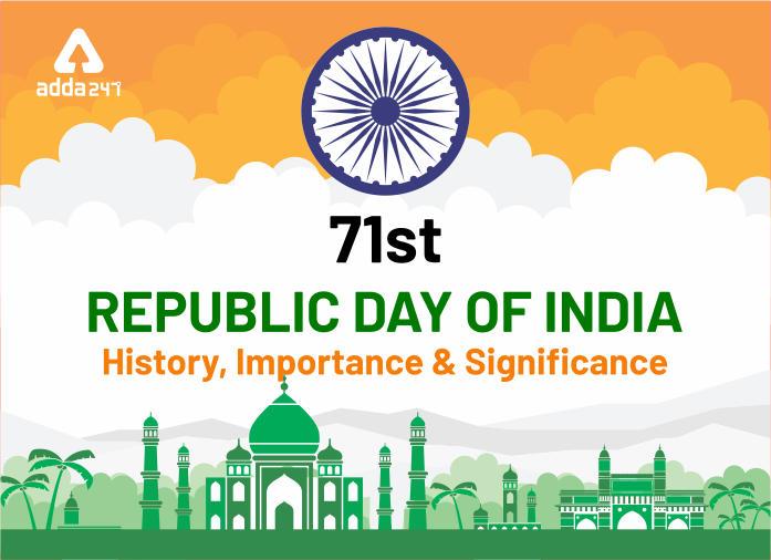 भारत का 71 वां गणतंत्र दिवस 26 जनवरी 2020: महत्व और इतिहास_40.1