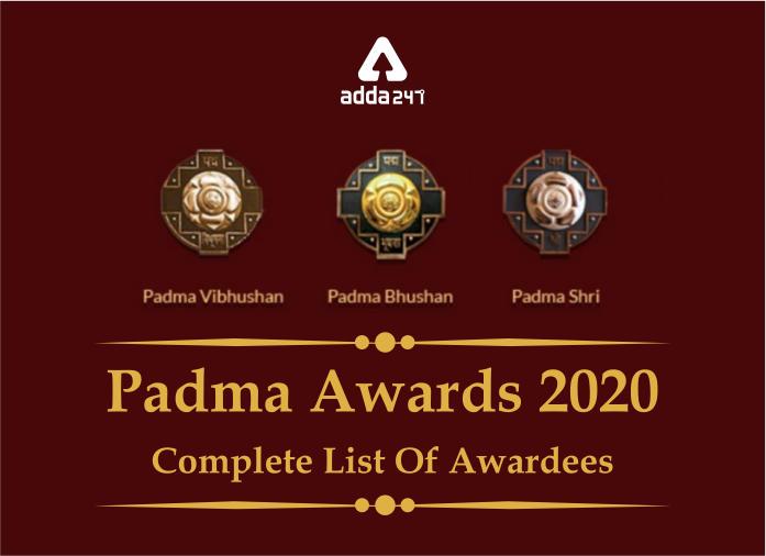 पद्म पुरस्कार 2020: विजेताओं की पूरी सूची_40.1