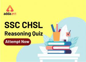 SSC परीक्षा के लिए रीजनिंग प्रश्न: Take The Test Now_40.1