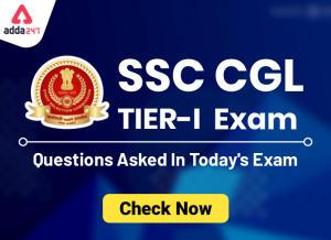 SSC CGL Tier 1 परीक्षा: आज की परीक्षा में पूछे गए प्रश्न_40.1