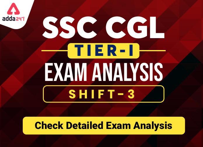 SSC CGL Tier 1 Analysis 2020: विस्तृत परीक्षा विश्लेषण चेक करें; 3 मार्च, शिफ्ट 3_40.1