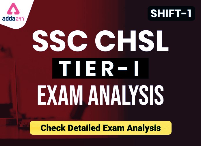 SSC CHSL Tier 1 Analysis 2020: विस्तृत परीक्षा विश्लेषण चेक करें; 17 मार्च, शिफ्ट 1_40.1