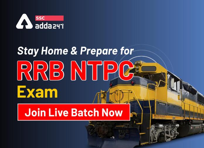 घर पर रहें और करें RRB NTPC परीक्षा की तैयारी: Join NTPC 4.0 Live Batch Now_40.1