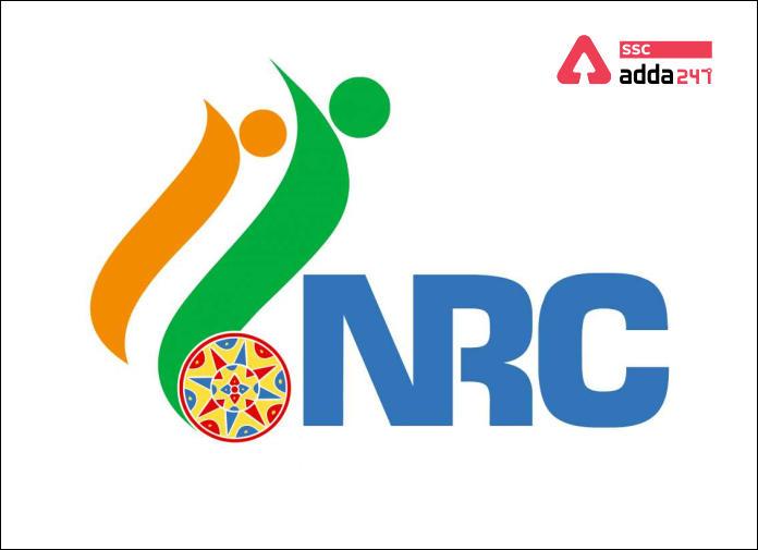NRC क्या है?(What is NRC?) ; जानिए NRC से जुड़ी सभी जानकारी_40.1