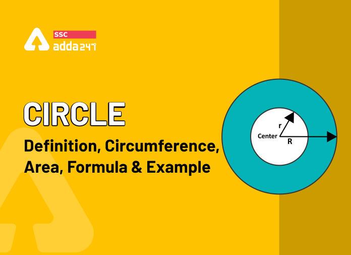 वृत्त: परिभाषा, परिधि, क्षेत्रफल, सूत्र और उदाहरण_40.1