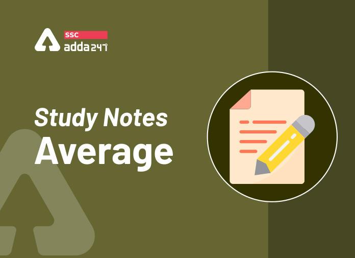 औसत (Average) : स्टडी नोट्स और उदाहरण_40.1