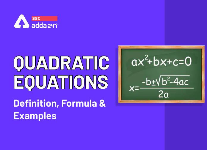 द्विघात समीकरण : परिभाषा,सूत्र और उदाहरण_40.1