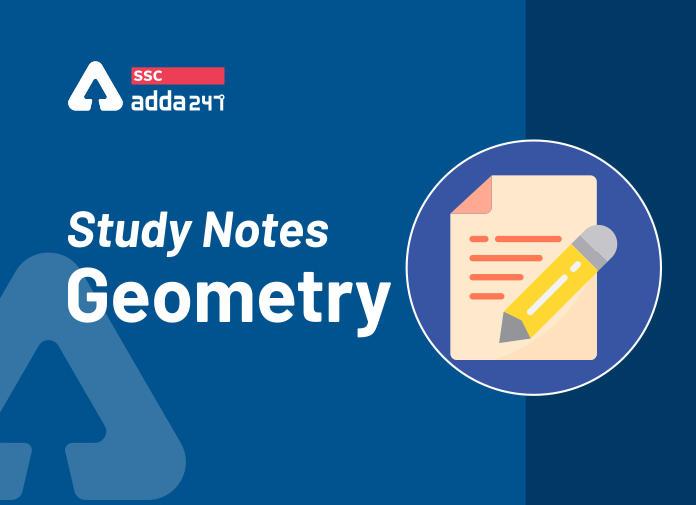 ज्यामिति का स्टडी नोट्स : यहाँ देखें त्रिभुज, रेखा और कोण से जुड़ी सभी महत्वपूर्ण जानकारियां_40.1
