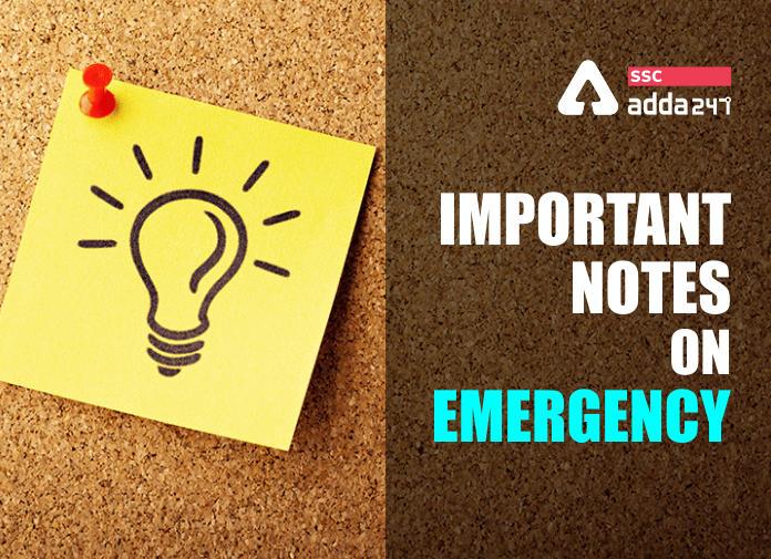 राष्ट्रीय आपातकाल : आपातकाल, इसके प्रकार और अनुच्छेद 352 से संबंधित महत्वपूर्ण तथ्य_40.1