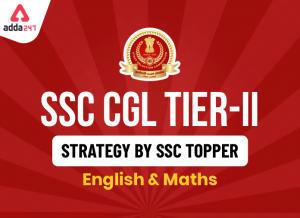 SSC CGL Tier 2 Strategy : जानिए क्या हैं SSC टॉपर की स्ट्रेटजी_40.1