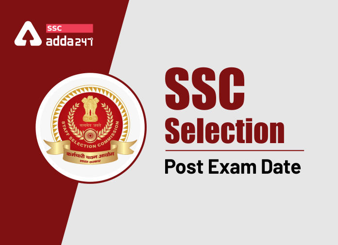 एसएससी सलेक्शन पोस्ट 2021 फेज IX परीक्षा तिथि घोषित (SSC Selection Post 2021 Phase IX Exam Dates Relased): जानिए कब होगी एसएससी सलेक्शन पोस्ट की परीक्षा_40.1