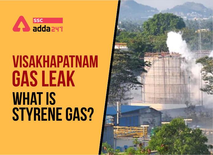 विशाखापत्तनम गैस लीक: जानिए क्या है स्टाइरीन गैस और यह कैसे असर करता है?_40.1