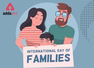 अंतर्राष्ट्रीय परिवार दिवस : थीम और महत्व_40.1