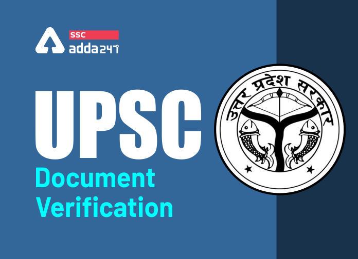 RO/ARO के लिए UPPSC दस्तावेज़ सत्यापन शेड्यूल 2020 आज से आरंभ; विवरण चेक करें_40.1