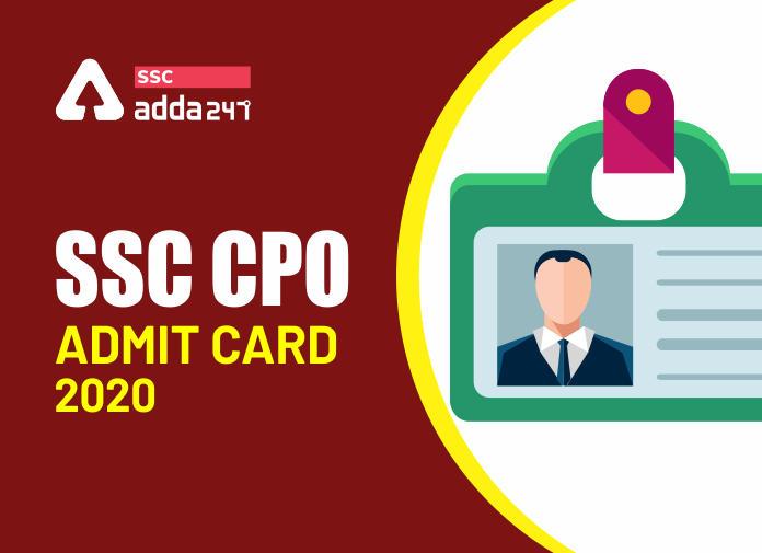 SSC CPO 2019-20 टियर II एडमिट कार्डजारी : यहाँ से करें एडमिट कार्ड डाउनलोड_40.1