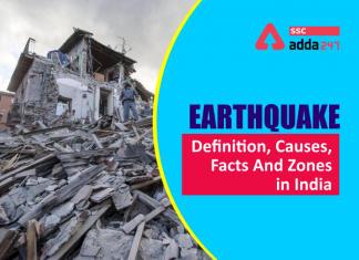 भूकंप: परिभाषा, कारण, प्रकार और भारत के भूकंपीय क्षेत्र_40.1