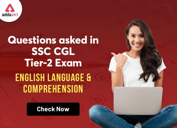 SSC CGL टियर-2 परीक्षा में पूछे गए अंग्रेजी के प्रश्न : यहाँ देखें_40.1