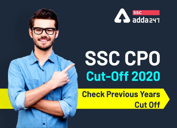 SSC CPO 2019-20 कट ऑफ : यहाँ से करें SSC CPO कट ऑफ की जाँच_40.1