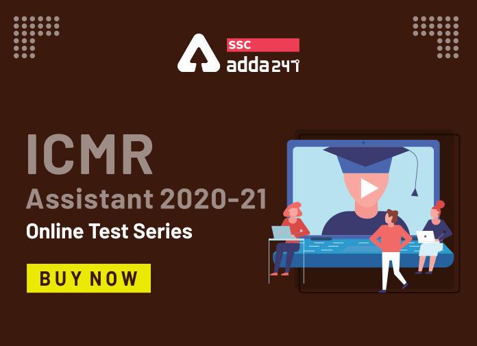 ICMR असिस्टेंट 2020-21 ऑनलाइन टेस्ट सीरीज_40.1