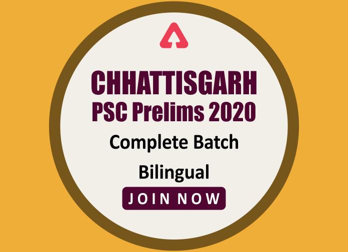 छत्तीसगढ़ PSC प्रीलिम्स 2020 कम्प्लीट बैच   दोनों भाषाओं में   लाइव क्लास : पायें फ़्लैट 70% ऑफ + अनलिमिटेड वैलिडिटी_40.1