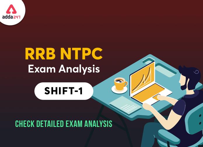 RRB NTPC Exam Analysis 1st Shift for 29 Dec 2020: यहाँ देखें 29 दिसंबर के शिफ्ट 1 की परीक्षा का Exam Analysis_40.1