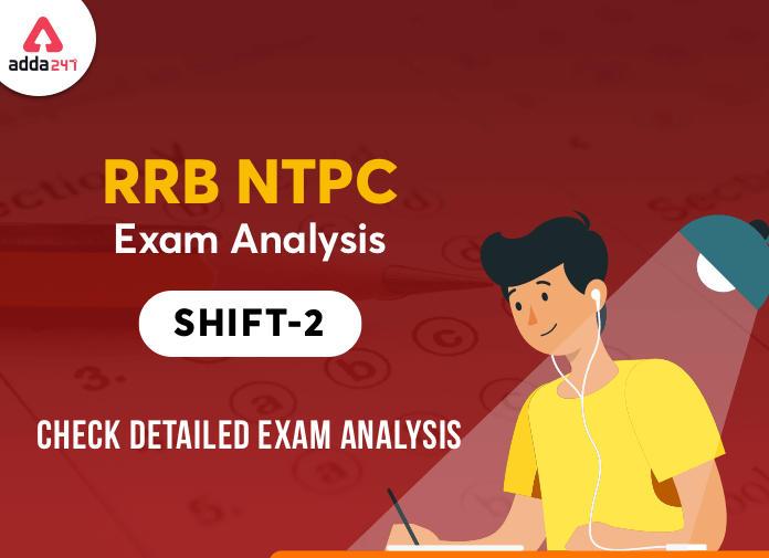 RRB NTPC Exam Analysis 2nd Shift for 29 Dec 2020: यहाँ देखें 29 दिसंबर के शिफ्ट 2 की परीक्षा का Exam Analysis_40.1