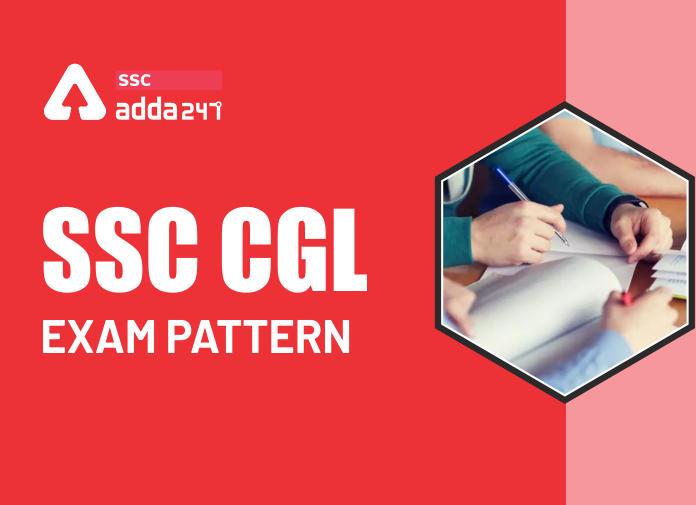 SSC CGL Exam Pattern 2020-21 : जानिए क्या है CGL टीयर 1, 2, 3 और 4 का Exam Pattern_40.1