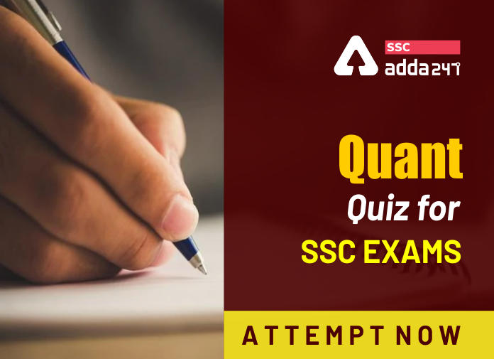 SSC परीक्षा 2020 के लिए Quantitative Aptitude प्रश्न_40.1