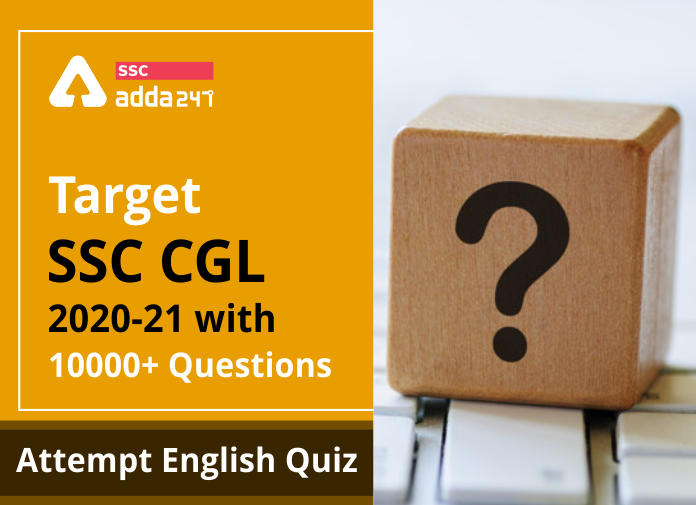 Target SSC CGL | 10,000+ Questions | English Questions For SSC CGL : Day 5_40.1
