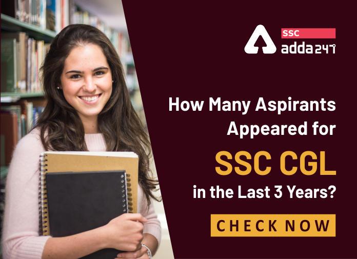 जानिए पिछले 3 साल कितने छात्रों ने SSC CGL की परीक्षा दी हैं? ( How many aspirants appeared for SSC CGL in last 3 Years? )_40.1