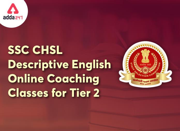 SSC CHSL टियर 2 के लिए Descriptive English Online Coaching Classes 27 जनवरी से होगी शुरू_40.1