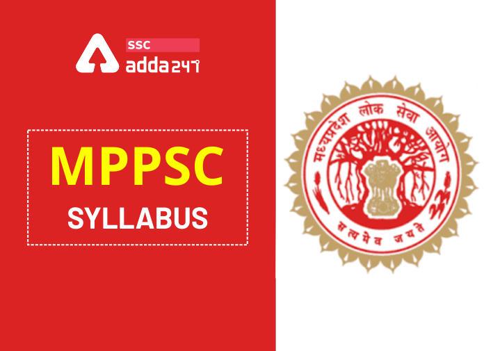 MPPSC Syllabus 2021 : प्रीलिम्स और मेंस परीक्षा सिलेबस PDF यहाँ से करें डाउनलोड_40.1