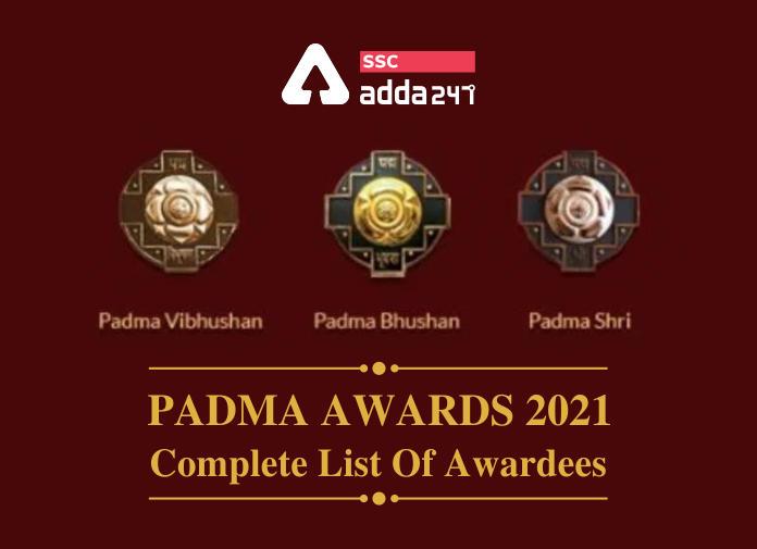 Padma Awards 2021: यहाँ देखें पद्म पुरस्कार प्राप्तकर्ताओं की पूरी सूची_40.1