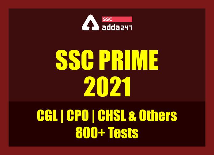 SSC PRIME 2021: CGL   CPO   CHSL और अन्य SSC परीक्षाओं के 800+ टेस्ट_40.1