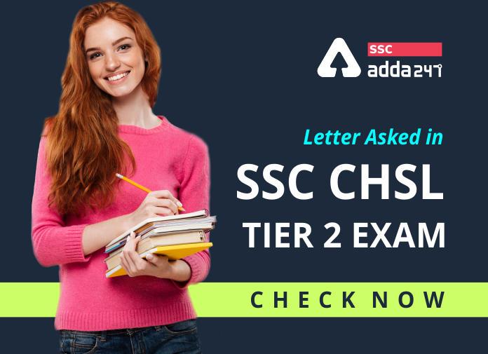 SSC CHSL टियर 2 परीक्षा में पूछा गया पत्र : यहाँ देखें_40.1