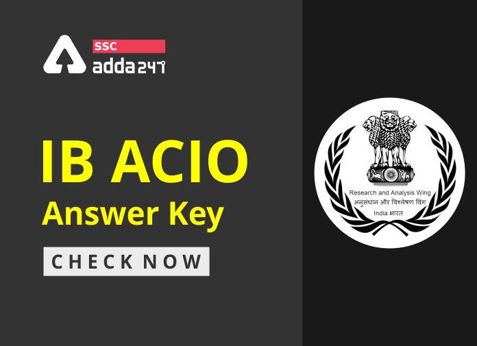 IB ACIO Answer Key 2021 जारी : जानिए कैसे करें IB ACIO Answer Key की जाँच(how to download IB ACIO Answer Key)_40.1