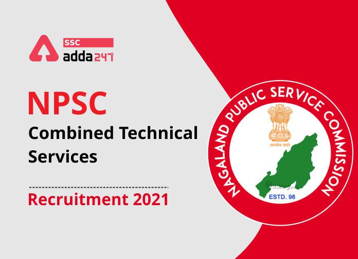 NPSC संयुक्त तकनीकी सेवा भर्ती 2021: 254 रिक्तियों के लिए ऑनलाइन आवेदन करें_40.1