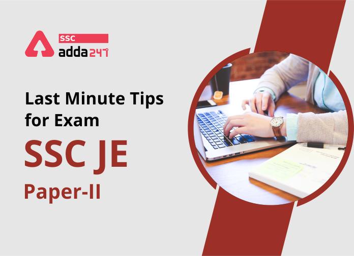 SSC JE पेपर- II के लिए Last Minute Tips : यहाँ देखें(Last Minute Tips for SSC JE Paper-II: Check Now)_40.1