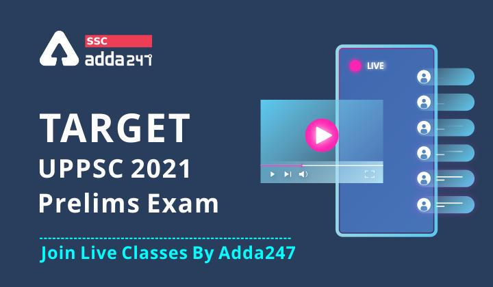 TARGET UPPSC 2021 प्रीलिम्स 2.0 कम्प्लीट बैच  Bilingual लाइव क्लासेस_40.1