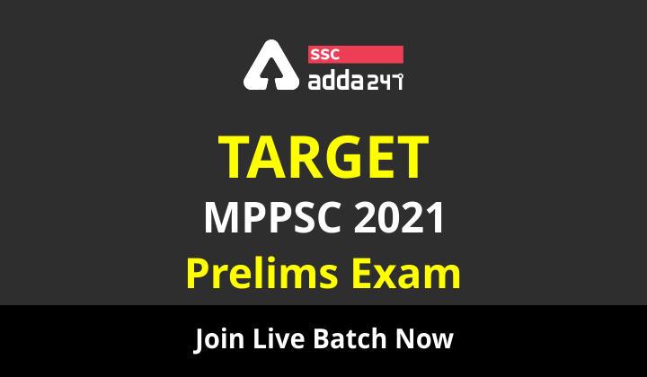 TARGET MPPSC 2021 प्रीलिम्स 2.0 कम्प्लीट बैच | दोनों भाषाओं में लाइव क्लासेस_40.1
