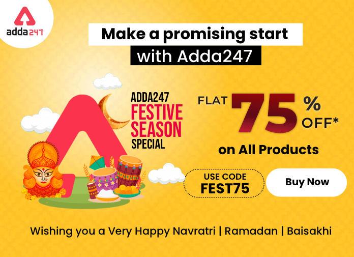 ADDA247 फेस्टिवल सीज़न स्पेशल ऑफर: पायें सभी प्रोडक्ट पर 75% की छूट_40.1
