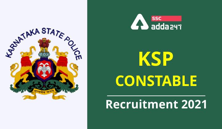 KSP कांस्टेबल भर्ती 2021: यहाँ देखें भर्ती की पूरी जानकारी_40.1