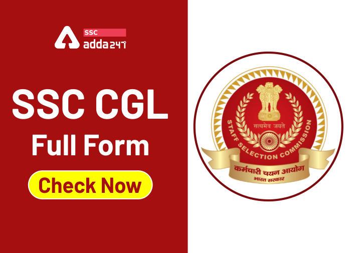 SSC CGL फुल फॉर्म : जानिए SSC CGL क्या है?_40.1