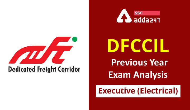 DFCCIL-Previous-Year-Exam-Analysis-Executive-Electrical